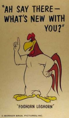 Most memorable quotes from Foghorn Leghorn, a movie based on film. Find important Foghorn Leghorn Quotes from film. Foghorn Leghorn Quotes about foghorn leghorn and chicken hawk as a chicken character from movie. Looney Tunes Characters, Classic Cartoon Characters, Looney Tunes Cartoons, Old Cartoons, Classic Cartoons, Funny Cartoons, Looney Tunes Funny, Disney Cartoons, Looney Tunes Rooster