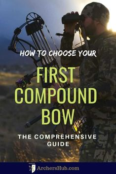 How to Choose Your First Compound Bow: The Comprehensive Guide for compound bow archery for beginners bowhunting gear archery bows archery bows compound bow archery bowhunting tips Archery Poses, Archery Gear, Archery Arrows, Archery Equipment, Archery Targets, Bow Arrows, Bow Hunting For Beginners, Archery For Beginners, Bow Hunting Women