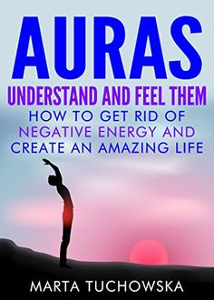 AURAS: Understand and Feel Them- How to Get Rid of Negati... https://www.amazon.com/dp/B00Y5IBN7W/ref=cm_sw_r_pi_dp_DvCAxbBZREYVM