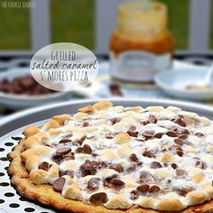 Grilled Salted Caramel S'mores Pizza Snickerdoodle Crust!!