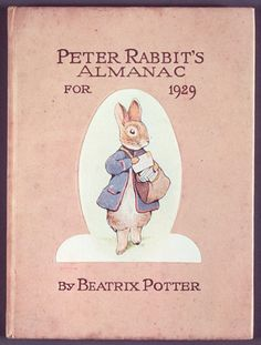1929 - Peter Rabbit's Almanac ,Beatrix Potter: The Business of Books - Victoria and Albert Museum