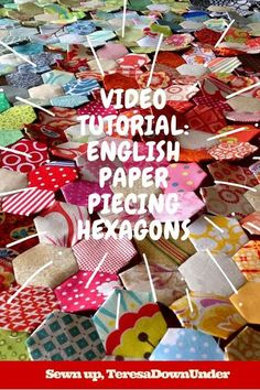 Video tutorial: English paper piecing hexagons. Learn to make a flower in less than 3 minutes