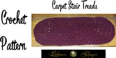 Crochet Carpet Stair Treads Pattern  Easy to by DesignsByEdelweiss
