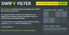 Swift Filter - jQuery Content Filter (Miscellaneous) - http://www.lupomare.com/swift-filter-jquery-content-filter-miscellaneous/