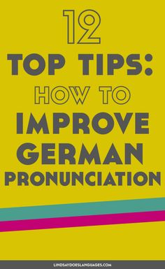 12 Top Tips: How to Improve German Pronunciation Looking for some tips to improve German pronunciation? Check this post for some ideas to get your speaking perfekt Deutsch. Click through to read more! German Language Learning, Language Study, Learn A New Language, German Grammar, German Words, Learn German, Learn French, German Resources, Germany Language