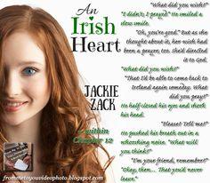 AN IRISH HEART by Jackie Zack -- Read my #bookreview here: http://frommetoyouvideophoto.blogspot.com/2015/09/idolizing-in-irish-heart-by-jackie-zack.html  #teaser #bookteaser #meme #romance #romancenovels #contemporary #contemporaryromance #Christianromance #Christian #Cork #Ireland #Irish #Twins #sisters #heritage #doppelganger #JackieZack #AnIrishHeart #books #romanticcomedy #wishes #God
