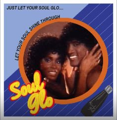 Soul Glo lyrics: ♫ Just let your soooouuuuul glow baby/  feeling oh so silky smooth/  Just let it shine through yeah/  Just let your soooouuuul glow oooo/  ♪ (Soul glow)