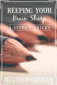 """""""Keeping your brain sharp - 4 secret tricks"""" 