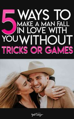 5 Ways To Make A Man Fall In Love With You, Without Tricks Or Games | Mitzi Bockmann | YourTango