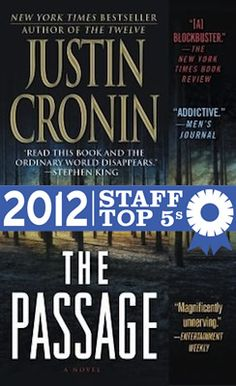 The Passage by Justin Cronin (Powell's Books Staff Top 5s)
