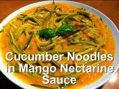 Cucumber Noodles in Mango Nectarine Sauce Recipe: Low Fat Raw Vegan