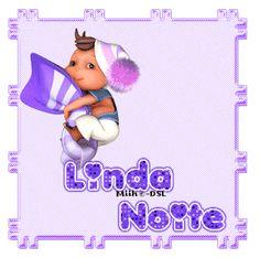 Linda Noite!