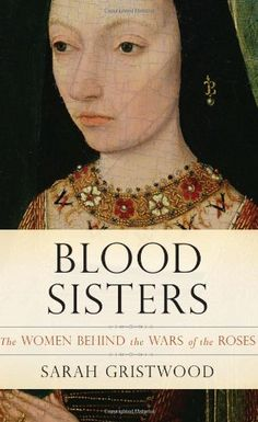 Blood Sisters: The Women Behind the Wars of the Roses by Sarah Gristwood, http://www.amazon.com/dp/0465018319/ref=cm_sw_r_pi_dp_X1vAub0FB1H3Q