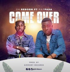 Gh Reborn – Come Over ft. RapFada (Prod By Simmomy Records) Rapper, Songs, Shit Happens, Movies, Movie Posters, Film Poster, Films, Popcorn Posters, Film Posters