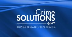 The CrimeSolutions.gov Web site is a resource to help practitioners and policymakers understand what works in justice-related programs and practices. It includes information on justice-related programs and assigns evidence ratings--effective, promising, and no effects--to indicate whether there is evidence from research that a program achieves its goals.