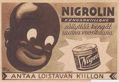 Post with 32 votes and 1043 views. Racist things from Finland Funny Ads, Funny Jokes, Vintage Ads, Vintage Posters, Vintage Stuff, Black Stereotypes, Map Pictures, Old Commercials, Finland
