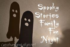 Creative Family Fun: Creative Family Fun Nights: Spooky Stories