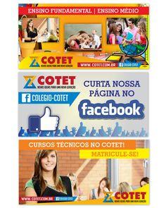Banners para painéis internos do colégio COTET. #Cotet #Banners #Criação