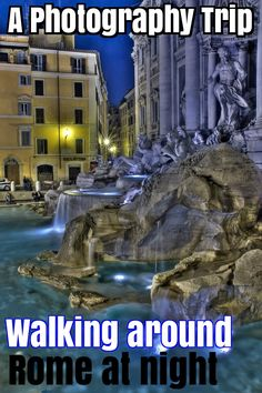 Walking around Rome at night, a photography trip http://mel365.com/walking-around-rome-at-night-photography/