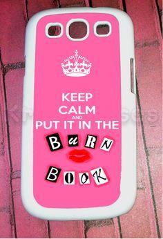 Samsung Galaxy S3 Case, Keep calm burn book Cute Samsung Galaxy S3 Cover, Samsung Galaxy S3 Cases, Galaxy s3 case via Etsy