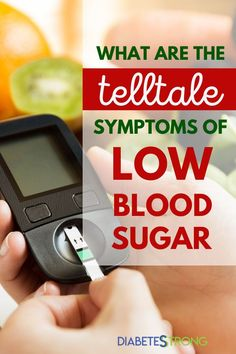 Symptoms of low blood sugar that you need to know - In this article, we'll look at the telltale symptoms of low blood sugar, causes of low blood sugar, how to treat and manage lows, and how to prevent low blood sugar from occurring as frequently. #bloodsugar #lowbloodsugar #diabetes #managingdiabetes #hypoglycemia #diabetesstrong #bloodsugarmanagement #type1diabetes #type2diabetes