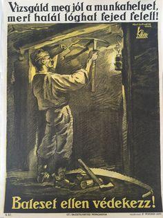 Hollós Endre: Baleset ellen védekezz! – 5.sz. 1932. | Plakát galéria