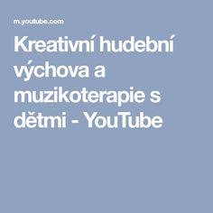 Kreativní hudební výchova a muzikoterapie s dětmi - YouTube Montessori, Preschool, Youtube, Musical Instruments, Music Instruments, Kindergarten, Youtubers, Preschools, Youtube Movies