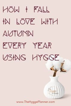 It's so easy to fall in love with Autumn when you are using the Danish lifestyle called Hygge. Discover my 3-step recipe and my 21 free activities