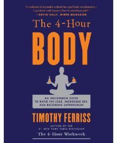 Un Resumen Del Libro 4 Hour Body (Cuerpo Perfecto en 4 Horas)