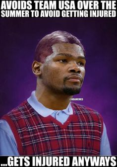 Bad Luck, Kevin Durant! #Thunder
