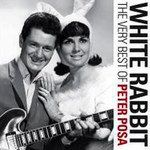 Peter Posa - Rabbit: The Very Best Of Peter Posa