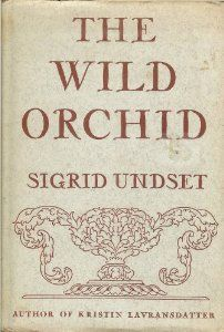The Wild Orchid: Sigrid Undset: Amazon.com: Books