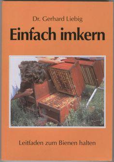 Nice Einfach imkern Leitfaden zum Bienen halten Amazon de Gerhard Liebig B cher
