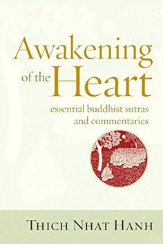 Awakening of the Heart Essential Buddhist Sutras and Commentaries -- Continue to the product at the image link.