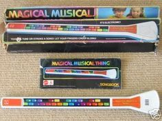 """The Magical Musical Thing! I used to play it with my head and my sis would say """"You're. Weird."""" like the commercial."""