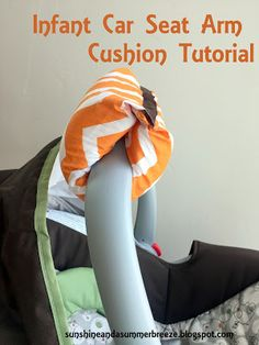 Sunshine and a Summer Breeze: Infant Car Seat Arm Cushion Tutorial. Sunshine and a Summer Breeze: Infant Car Seat Arm Cushion Tutorial. Such a great idea to save your Sewing To Sell, Sewing For Kids, Baby Gifts To Make, Cushion Tutorial, Baby Sewing Projects, Sewing Ideas, Sewing Patterns, Clothes Patterns, Sewing Crafts