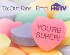 Happy Valentine's Day to our super HGTV Pinterest fans! We love you!