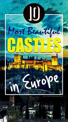 10 Most Beautiful Castles in Europe #castles #travel #europe