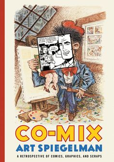 Buy Co-Mix by Art Spiegelman at Mighty Ape NZ. Co-Mix is a comprehensive career overview of the output of the legendary Pulitzer Prize-winning cartoonist Art Spiegelman. Gorgeous full-page reproduc. Art Spiegelman, Graphic Novel Art, New Yorker Covers, Jewish Museum, The Book, Scrap, Sketches, Artist, Artwork