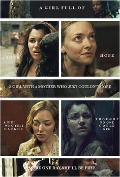 "I love the story of eponine and cosette.  ""We were children together. Look what's become of me. """