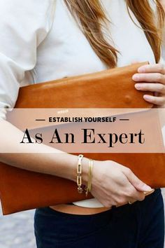 Establishing yourself as an expert.