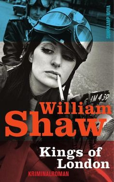 Kings of London - William Shaw
