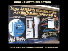 KING JAMMY'S SELECTION - DJ BOUDDHA-VINYL LIVE MIXLR SESSION