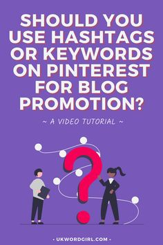 Should You Use Hashtags or Keywords on Pinterest for Promotion? ~ a complete video guide/tutorial to understanding hashtags, keywords, and how to use them on Pinterest to grow your blog or website. | UKWordGirl | #PinterestMarketing #PinterestForBloggers | Pinterest Tips | Pinterest 101 Online Marketing, Digital Marketing, Growing Your Business, Pinterest Marketing, Hashtags, Need To Know, Promotion, Blogging, How To Get