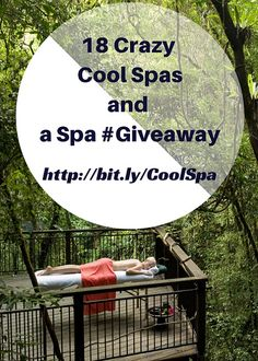 18 Crazy Cool Spas and a Spa #giveaway