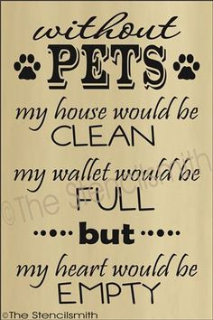 In memory of all the beasts I called my pets. My children and my brothers. I loved all of my pets. They were family. Each one is a star in the floor of heaven.