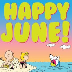 Snoopy at the beach-- Happy June Peanuts Cartoon, Peanuts Snoopy, Happy June, Hello June, Snoopy Quotes, Peanuts Quotes, Joe Cool, Summer Quotes, Charlie Brown And Snoopy