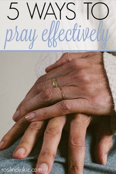 Learning how to pay effectively can seem daunting or illusive, bu tit doesn't have to be. Click through to learn 5 simple ways to begin praying effectively prayers that avail much!