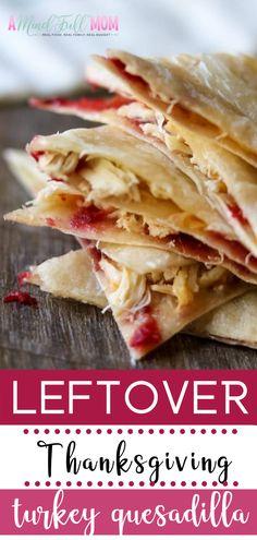 Leftover Thanksgiving Turkey Quesadilla