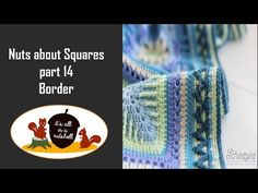 Nuts about Squares Week 15 - Border - YouTube